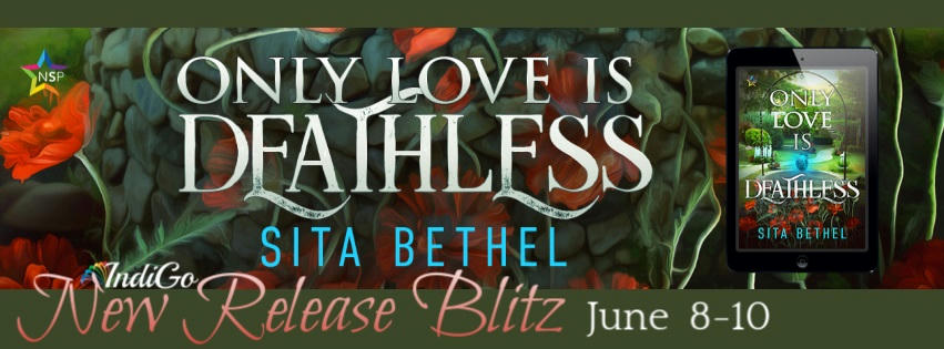 Sita Bethel - Only Love Is Deathless RB Banner
