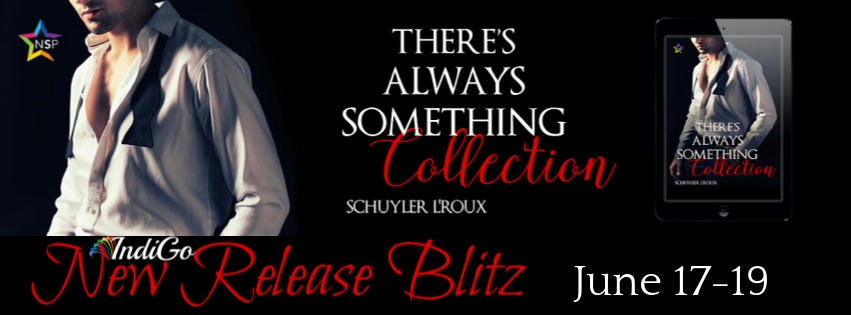 Schuyler L'Roux - There's Always Something Collection RB Banner