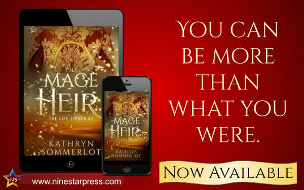 Kathryn Sommerlot - The Mage Heir Now Available