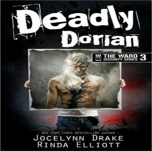 Jocelynn Drake & Rinda Elliott - Deadly Dorian Square