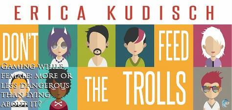 Erica Kudisch - Don't Feed the Trolls Banner 2