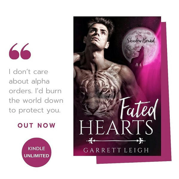 Garrett Leigh - Fated Hearts Promo 1