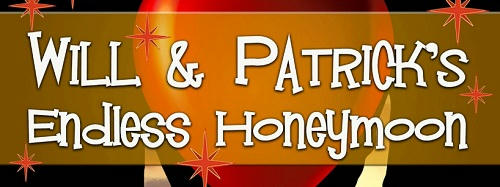 Leta Blake - Will & Patrick's Endless Honeymoon Banner