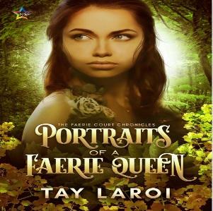 Tay Laroi - Portraits of a Faerie Queen Square