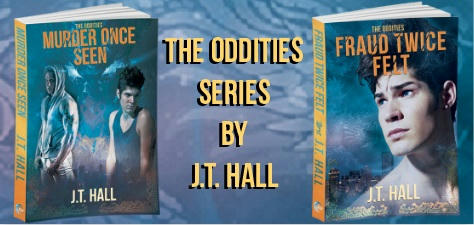 J.T. Hall - The Oddities series banner 1&2