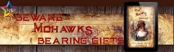 S.A. Collins - Beware Mohawks Bearing Gifts NineStar Banner