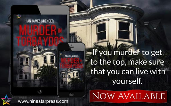 Ian James Krender - Murder in Torbaydos Now Available