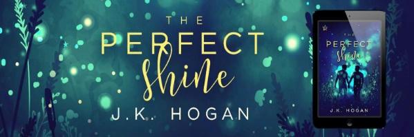 J.K. Hogan - The Perfect Shine NineStar Banner