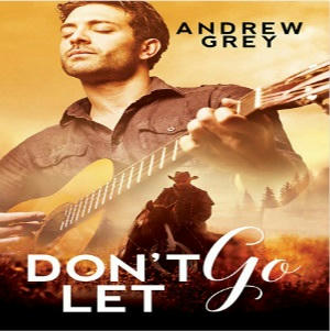 Andrew Grey - Don't Let Go Square