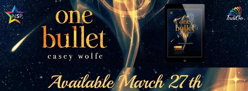 Casey Wolfe - One Bullet BT Banner