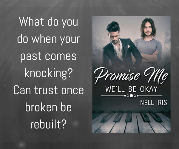 Nell Iris - Promise Me We'll Be Okay Promo