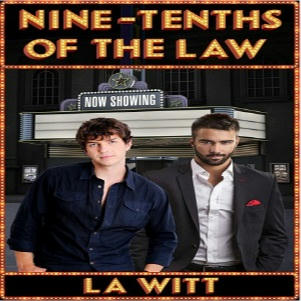L.A. Witt - Nine-Tenths of the Law Square