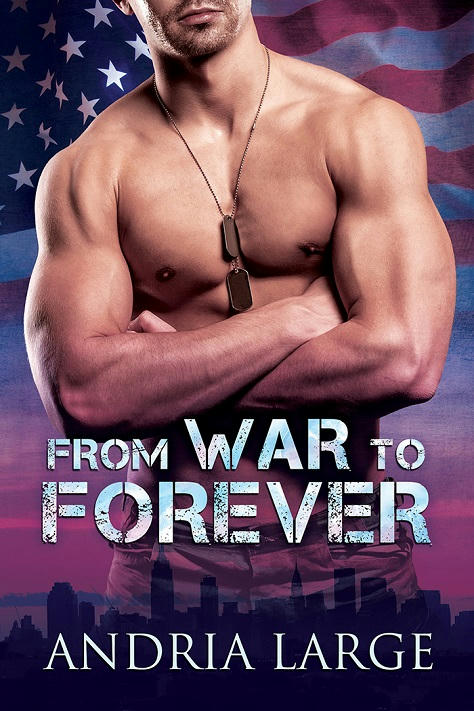 Andria Large - From War to Forever Cover