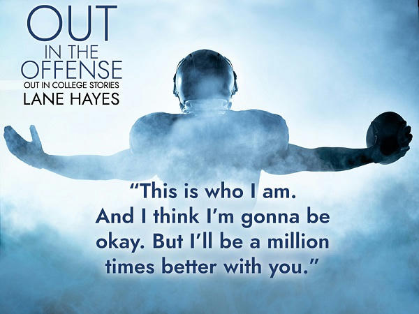 Lane Hayes - Out in the Offense teaser2