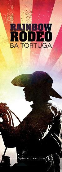 B.A. Tortuga - Rainbow Rodeo Bookmark