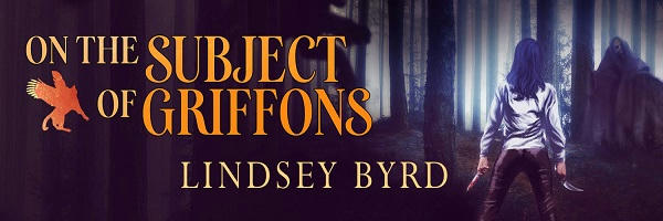 Lindsey Byrd - On The Subject of Griffons Banner
