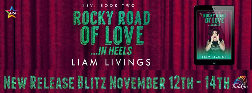 Liam Livings - Rocky Road of Love…in Heels RB Banner