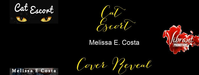 Melissa E Costa - Cat Escort Cover Reveal Banner