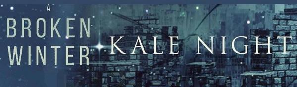 Kale Night - A Broken Winter Banner 1
