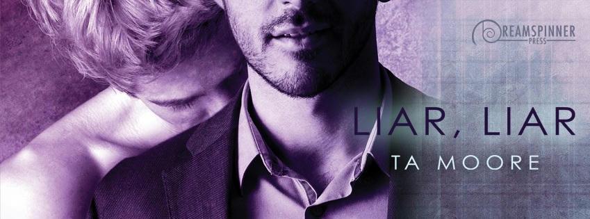 T.A. Moore - Liar, Liar Banner