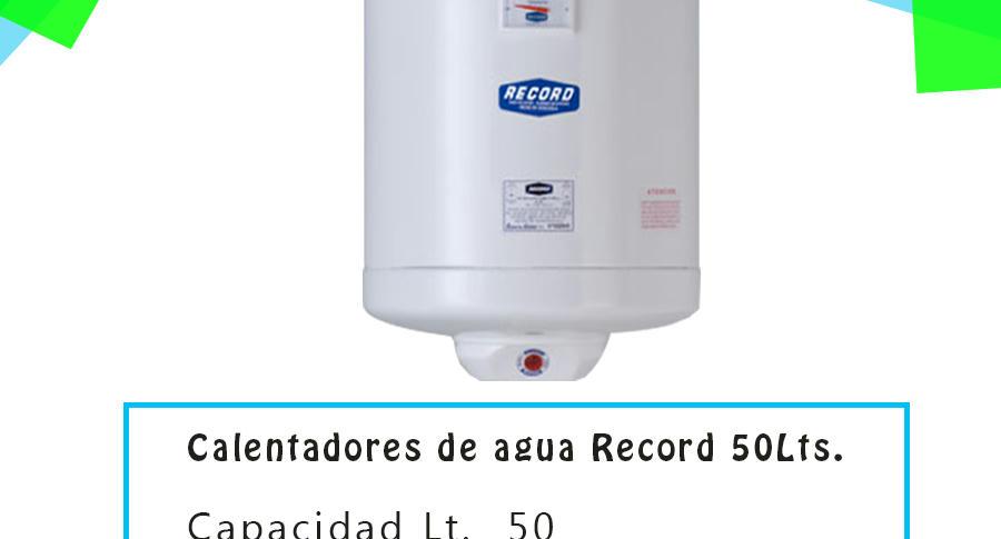 Calentador de agua electrico de 50 litros record bs f - Calentador de agua precios ...