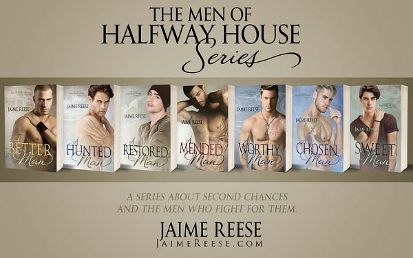 Jaime Reese - The Men Of Halfway House Series Banner