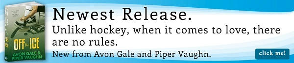 Avon Gale and Piper Vaughn - Off The Ice Riptide Banner