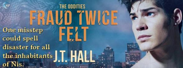 J.T. Hall - Fraud Twice Felt Banner 1
