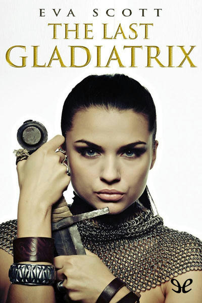 The Last Gladiatrix