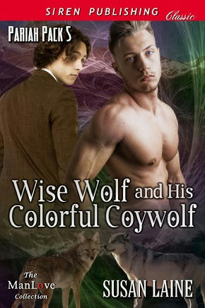 Susan Laine - Wise Wolf and His Colorful Coywolf Cover
