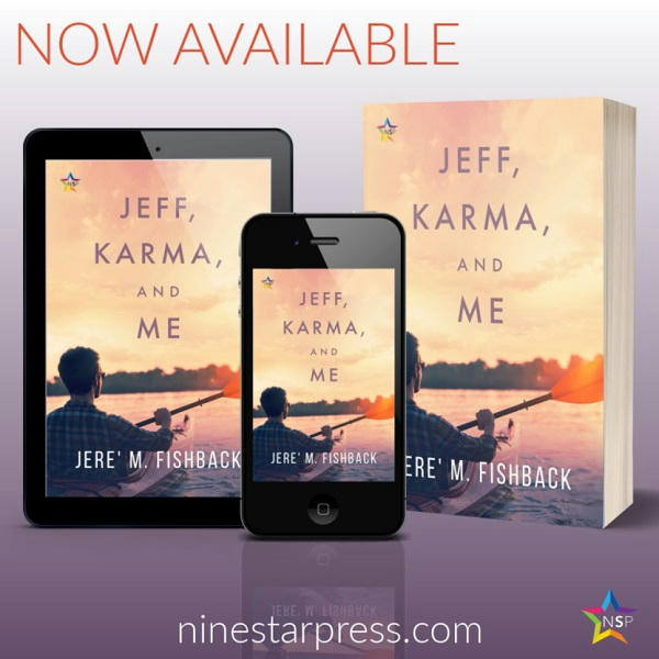 Jere' M. Fishback - Jeff, Karma, and Me Now Available