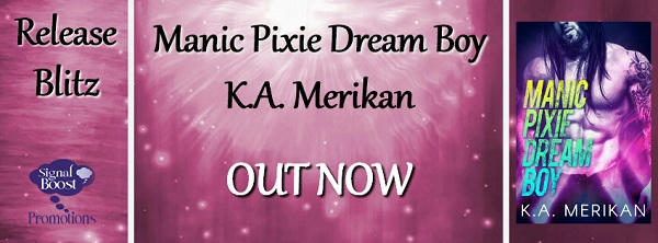 KA Merikan - Manic Pixie Dream Boy RBBanner