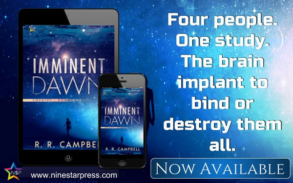 R.R. Campbell - Imminent Dawn Now Available