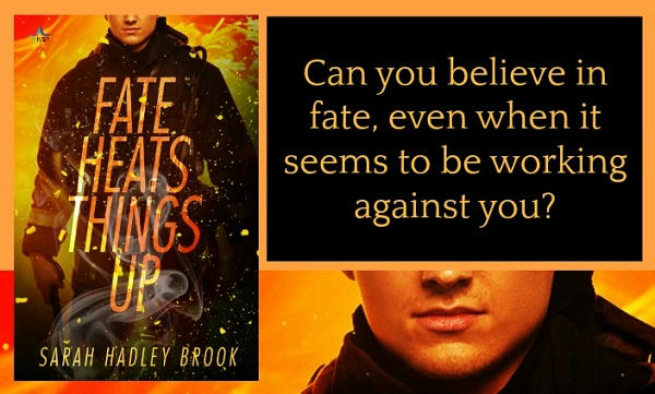 Sarah Hadley Brook - Fate Heats Things Up Graphic