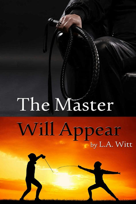 L.A. Witt - The Master Will Appear Cover