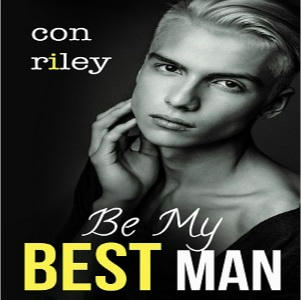 Con Riley - Be My Best Man Square
