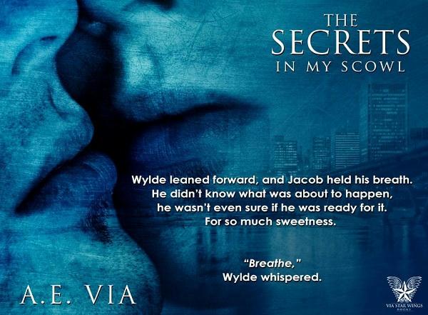 A.E. Via - Secrets in My Scowl Teaser 1