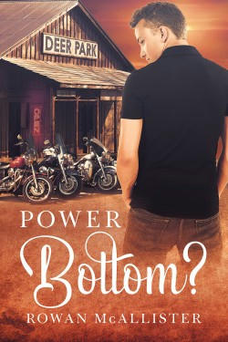 Rowan McAllister - Power Bottom? Cover