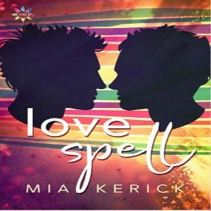 Mia Kerick - Love Spell