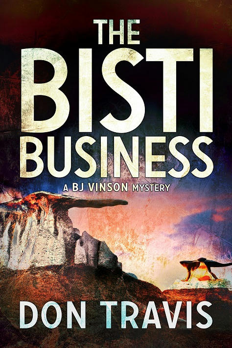 Don Travis - The Bisti Business Cover