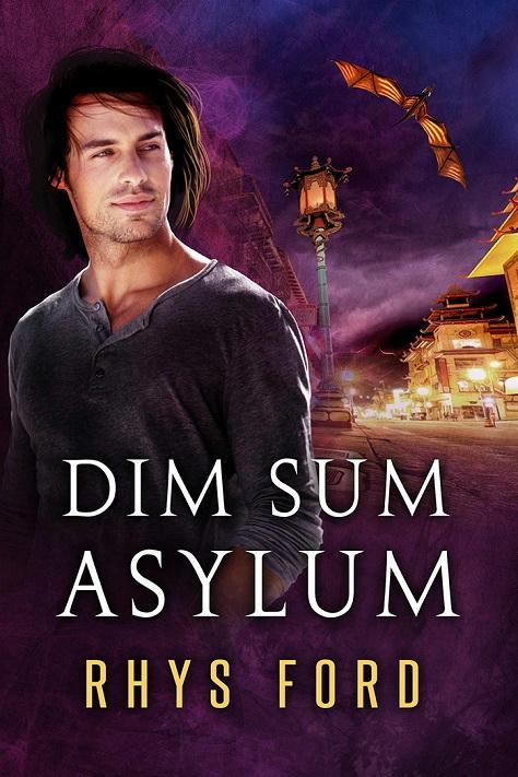 Rhys Ford - Dim Sum Asylum Cover