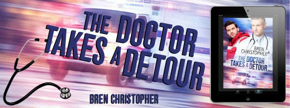 Bren Christopher - The Doctor Takes A Detour Banner