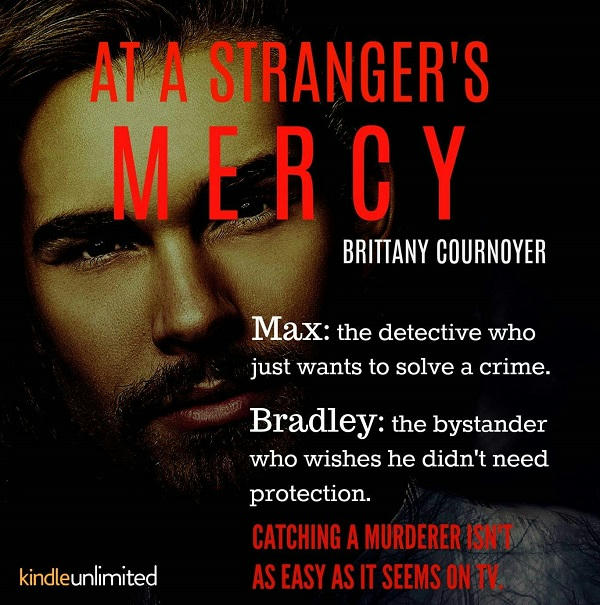 Brittany Cournoyer - At A Stranger's Mercy Graphic 2