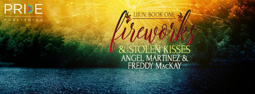 Angel Martinez & Freddy McKay - Fireworks and Stolen Kisses Banner