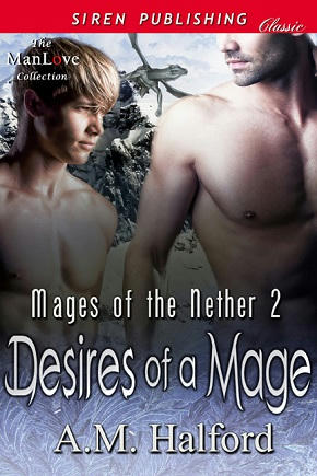 A.M. Halford - Desires of a Mage Cover