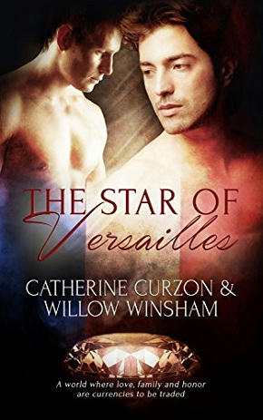 Catherine Curzon & Willow Winshaw - The Star of Versailles Cover s