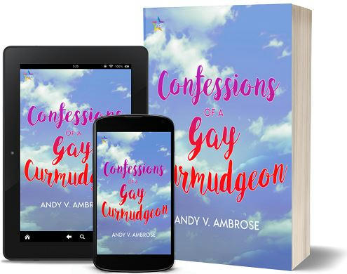 Andy V. Ambrose - Confessions of a Gay Curmudgeon 3d Promo