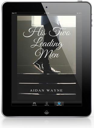 Aidan Wayne - His Two Leading Men 3d Cover