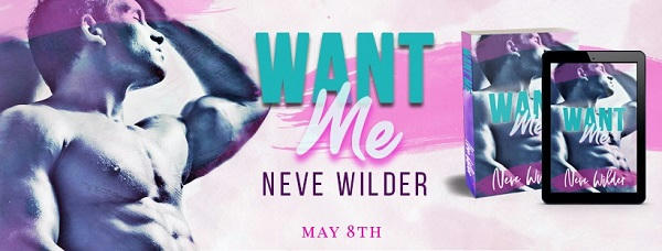 Neve Wilder - Want Me Banner