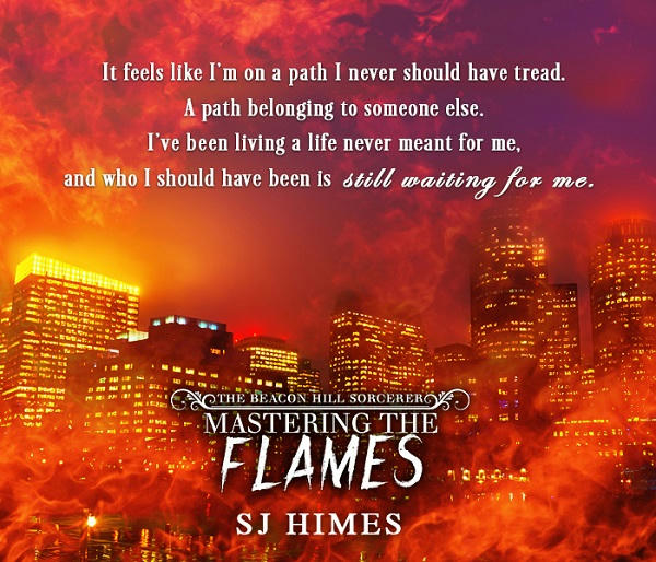S.J. Himes - Mastering the Flames Teaser6